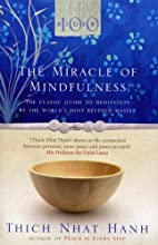 By Thich Nhat Hanh The Miracle of…