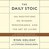 #4: The Daily Stoic: 366 Meditations on Wisdom, Perseverance, and the Art of Living