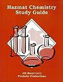 Hazmat Chemistry Study Guide, Levy, Jill Meryl, 0965151638