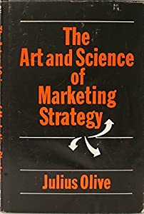 Hardcover The Art and Science of Marketing Strategy Book