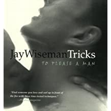 Jay Wiseman's Tricks to Please a Man