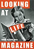 Looking at Life Magazine, DOSS E, 1560989890