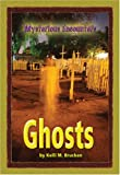 Ghosts, Kelli M. Brucken, 0737734744