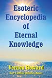 This book, which features a complete encyclopedic course in esoteric knowledge, can change your life in an astounding way. These authentic teachings can answer questions and banish problems which may have burdened you for years. Be guided toward the ...