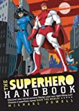 The Superhero Handbook, Michael Powell, 140272991X