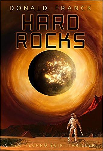 Hard Rocks: A new techno scifi thriller!