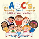 Best Abc Baby Learning Books - The ABC's of Beginning French Language   A Review