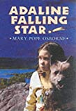 Front cover for the book Adaline Falling Star by Mary Pope Osborne