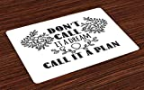 inspiring creative patio design ideas Ambesonne Dream Place Mats Set of 4, Don't Call It a Dream Call It a Plan Inspiring Creative Quote Floral Branches, Washable Fabric Placemats for Dining Room Kitchen Table Decor, Black and White
