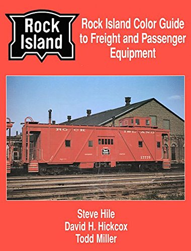 Rock Island Railroad (Rock Island Color Guide to Freight and Passenger Equipment)