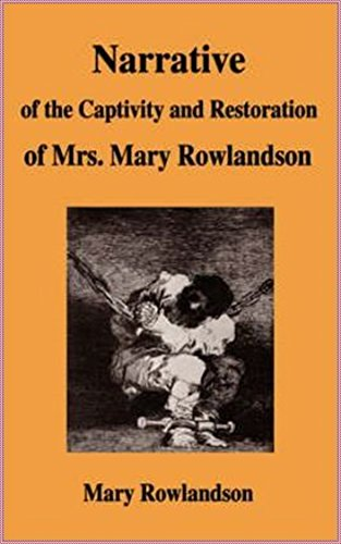 captivity and restoration of mary rowlandson summary