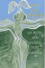 Women and Goddesses in Myth and Sacred Text by Tamara Agha-Jaffar (2004-12-09)