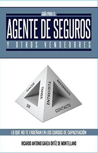 Guía para el Agente de Seguros y otros Vendedores (Spanish Edition)
