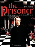 img - for The Prisoner: The Official Companion to the Classic TV Series by Rob Fairclough (2002-04-02) book / textbook / text book