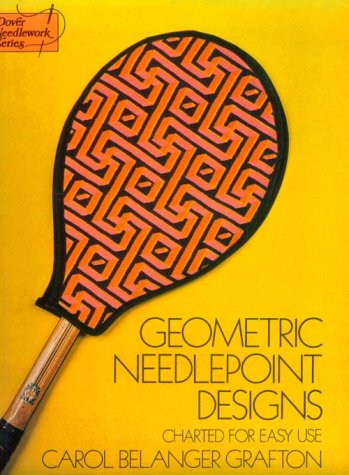 Geometric Needlepoint (Geometric Needlepoint Designs: Charted for Easy Use (Dover)