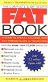 The Complete and Up-to-Date Fat Book, Karen J. Bellerson, 1583330992