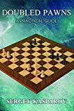 Doubled Pawns: A Practical Guide