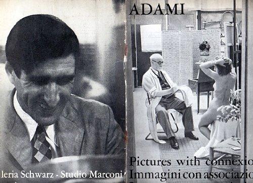 Adami. Pictures with connexions. Immagini con associazioni. Images avec associations