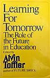Learning for Tomorrow, Alvin Toffler, 0394483138