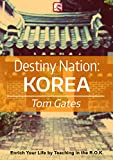 Destiny Nation: Korea