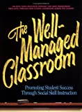 The Well-Managed Classroom, Theresa Connolly and Tom Dowd, 0938510614