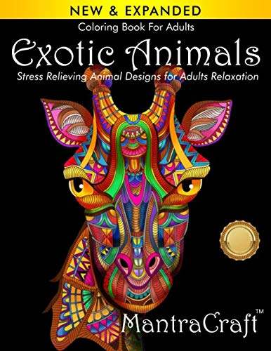 Coloring Book For Adults: Exotic Animals: Stress Relieving Animal Designs for Adults Relaxation