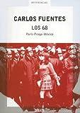 Los 68, Carlos Fuentes, 0307274152