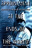 img - for Appointment at the Ends of the World: Memoirs of a Wildlife Veterinarian book / textbook / text book