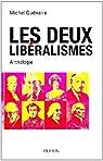 Les deux libéralismes par Guénaire