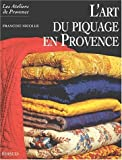 img - for L'art du piquage en provence book / textbook / text book