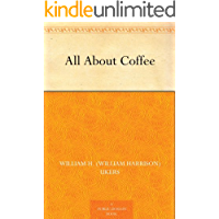 All About Coffee (English Edition)