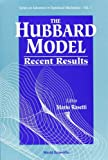 The Hubbard Model : Recent Results, , 9810206232