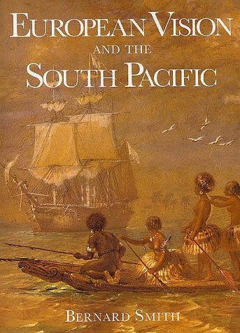 European Vision and the South Pacific, Second Edition