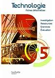 Technologie 5e - Fiches détachables - Edition 2010