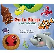 Go to Sleep, Hide and Seek