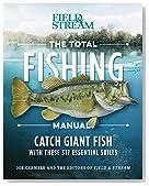 The Total Fishing Manual (Paperback Edition): 317 Essential Fishing Skills (Field & Stream)