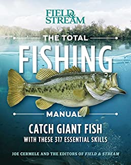 the total fishing manual paperback edition 317 essential fishing rh amazon com the total fishing manual canadian edition the total fishing manual pdf download