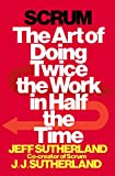 img - for Scrum: The Art of Doing Twice the Work in Half the Time book / textbook / text book