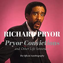 Pryor Convictions: And Other Life Sentences Audiobook by Richard Pryor Narrated by JD Jackson