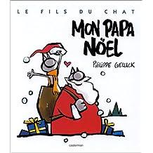 LE FILS DU CHAT T05 - MON PAPA NÖEL