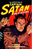The Complete Cases of Captain Satan, Volume 2, O'Sullivan, William, 1618271075