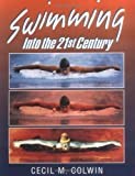 img - for Swimming Into the Twenty-First Century by Cecil M. Colwin (1993-04-01) book / textbook / text book