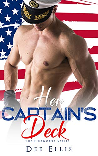 Her Captain's Deck (The Firework Series) ()