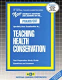 Teaching Health Conservation, Rudman, Jack, 0837384338
