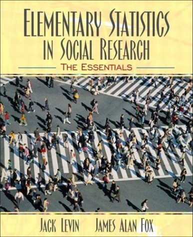 Elementary Statistics In Social Research: The Essentials