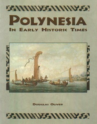 Polynesia: In Early Historic Times