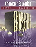 img - for Character Education Year 2 Grades 6-12 book / textbook / text book
