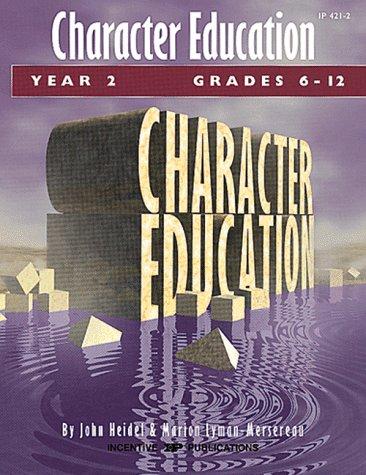 Character Education Year 2 Grades 6-12
