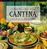 Cantina: Best of Casual Mexican Cooking