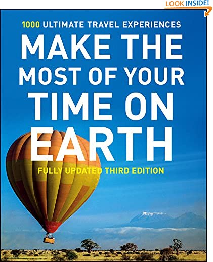 Make The Most Of Your Time On Earth 3 (Rough Guide Reference Series) by Rough Guides